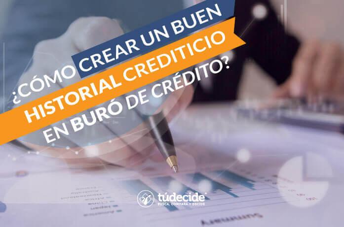 Cómo crear un buen historial crediticio