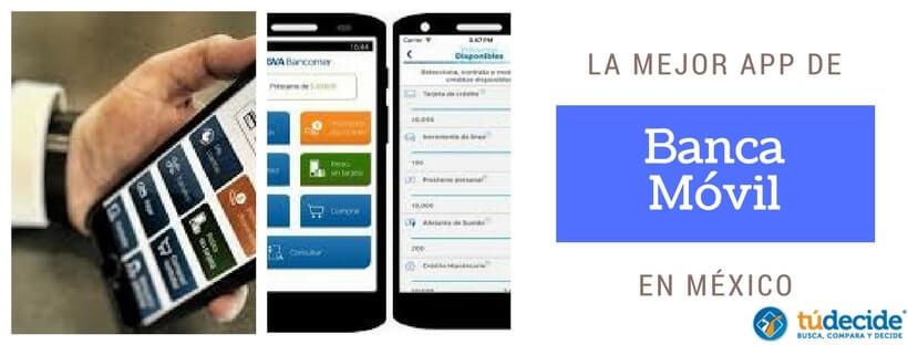 La mejor App de Banca móvil en México