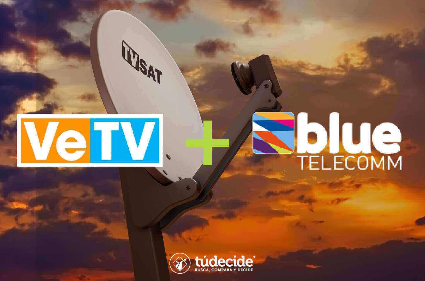 Combos VeTV + Blue Telecomm