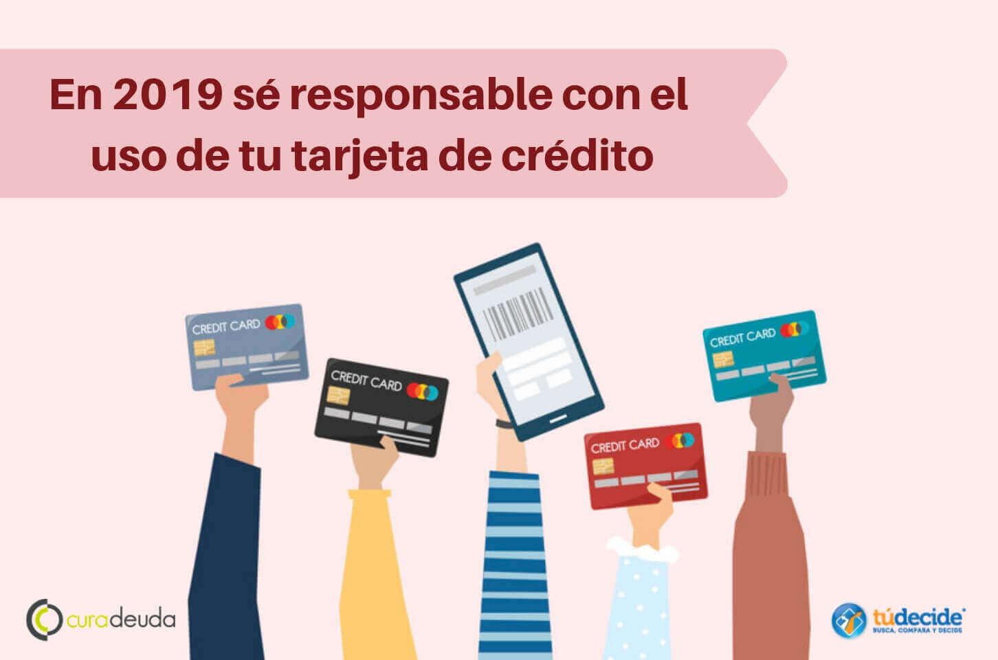 En 2019 sé responsable con el uso de tu tarjeta de crédito