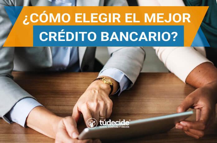 mejor crédito bancario
