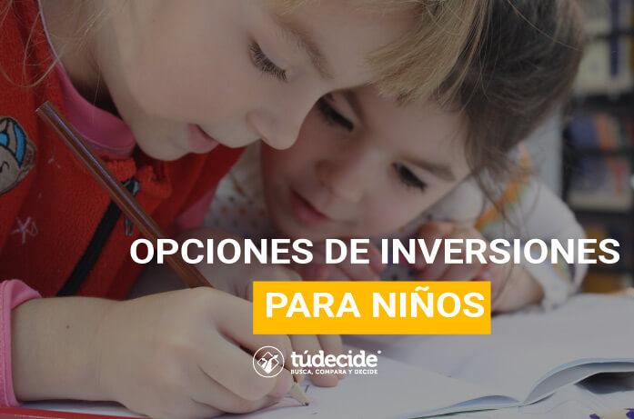inversiones para niños